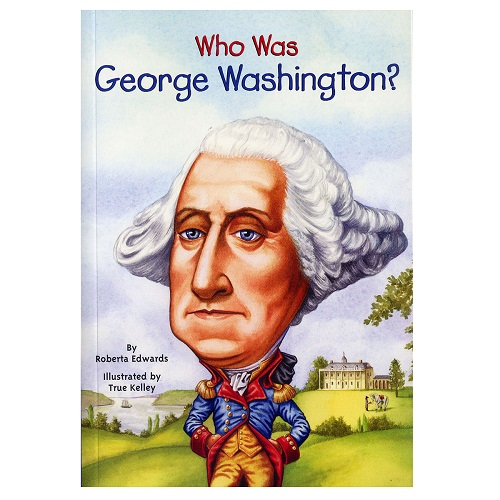 Who Was George Washington?喬治·華盛頓
